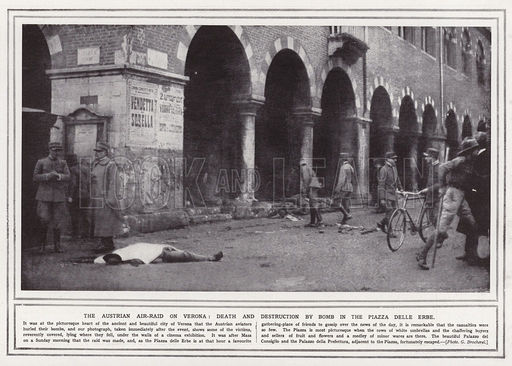The Austrian air-raid on Verona, death and destruction by bomb in the Piazza delle Erbe
